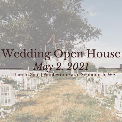 Wedding Open House: May 2, 2021